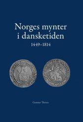 NORGES MYNTER i DANSKETIDEN 1449 - 1814